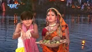 भईल अरघिया के बेर - Aragh Dehab Suraj Dev Ke | Arvind Akela Kalluji, Nisha Ji | Chhath Pooja Song