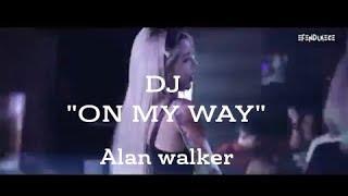 DJ-On My Way Full Bass Dugem party