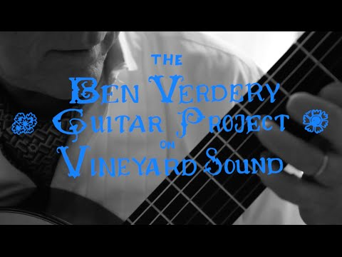 Benjamin Verdery - On Vineyard Sound: With Rhythmic Drive and Compulsion (Ezra Laderman)