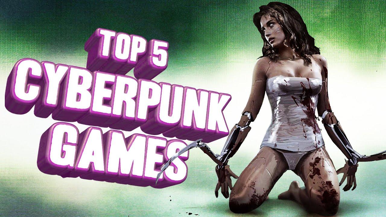 Top 5 – Cyberpunk games