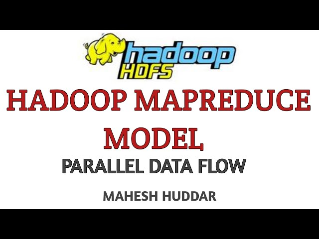 Hadoop MapReduce Model - Big Data Analytics Tutorial by Mahesh Huddar