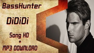 Basshunter DiDiDi (live song) HD + DOWNLOAD MP3