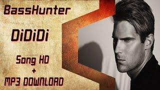 Basshunter DiDiDi (live song) HD + DOWNLOAD MP3
