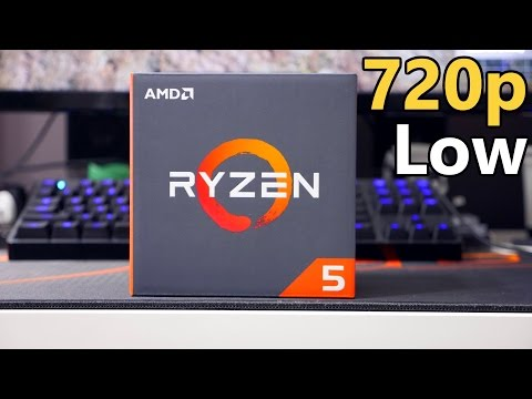 Ryzen 5 1600X vs i5 6600K | 720p Low Settings