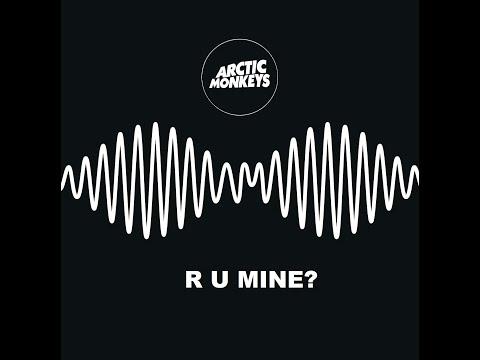 Arctic Monkeys- R U Mine? (Lyrics)