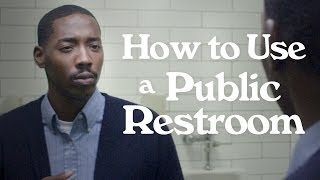 Repeat youtube video How to Use a Public Restroom