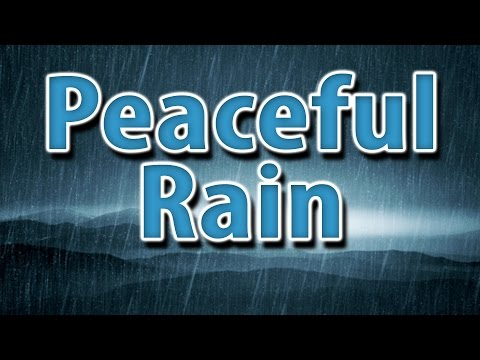 PEACEFUL RAIN 10 HOURS | Nature sounds to help you study, focus, relax or sleep.