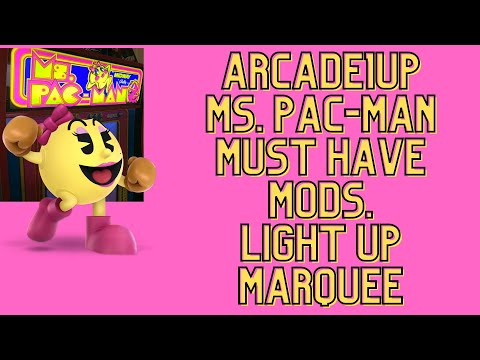 Arcade1up Ms. Pac-Man Partycade Must Have Mods. Light Up Marquee from Ur Average Gamer