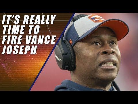 Vance Joseph Should Be Fired & Broncos vs  Browns Recap