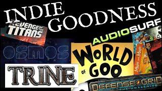 Osmos, World of Goo, Trine, Audiosurf, Revenge of the Titans, Defense Grid...