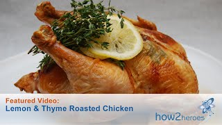 Lemon &amp Thyme Roasted Chicken