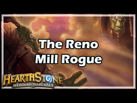 [Hearthstone] The Reno Mill Rogue