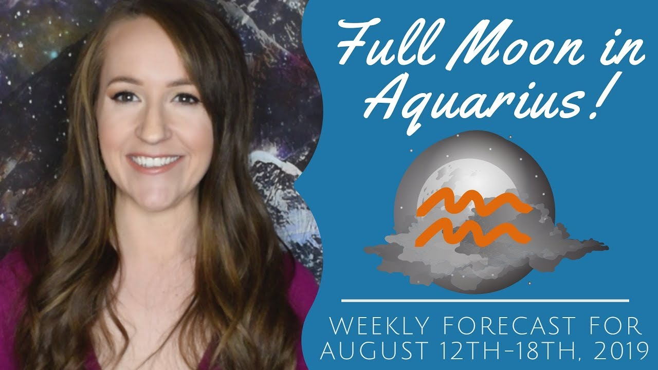 FULL MOON in Aquarius! Venus CAZIMI! Weekly Astrology forecast for ALL 12  SIGNS!