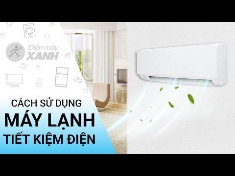 Cách sử dụng máy lạnh tiết kiệm điện • Điện máy XANH