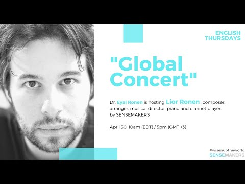 English Thursdays. Global Concert hosted by Dr. Eyal Ronen with Lior Ronen