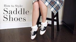How To Style: Saddle Shoes | Carolina Pinglo