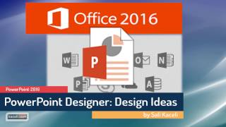 PowerPoint 2016 - Using the Design Ideas Feature - Make your Slides Look Professional (4 of 30)