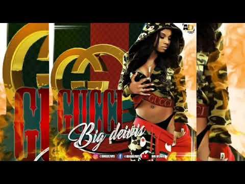 La chica Gucci -  Big deivis Ft. Dandy way