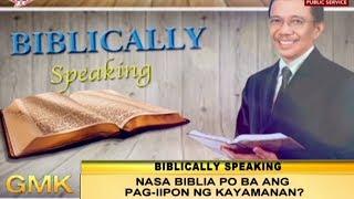 Nasa Biblia ba ang pag-iipon ng kayamanan?   Biblically Speaking