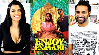 DHEE FT. ARIVU - ENJOY ENJAAMI (Prod. Santhosh Narayanan) REACTION!!