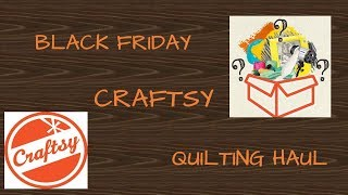 Craftsy Black Friday Haul: upcoming quilting projects