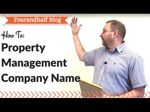 How To Pick The Best Property Management Name For Your Business