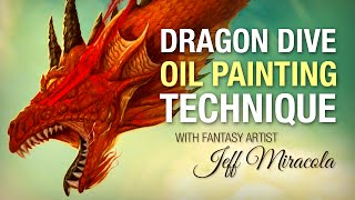 Dragon oil painting technique with Fantasy Artist Jeff Miracola