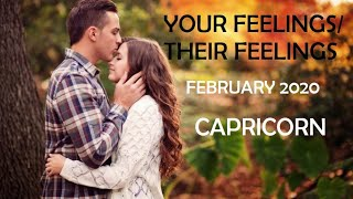 CAPRICORN:  YOUR FEELINGS/THEIR FEELINGS- FEBRUARY 2020