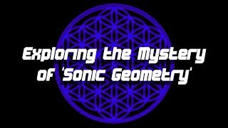 Exploring the Mystery of 'Sonic Geometry' | Awakening Code Radio Thumbnail