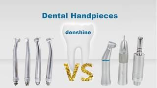 Differences between high speed handpiece and low speed handpiece(Denshine)