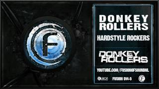 Donkey Rollers - Hardstyle Rockers