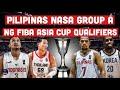 Pilipinas Lalaban sa Group A ng FIBA Asia Cup Qualifiers