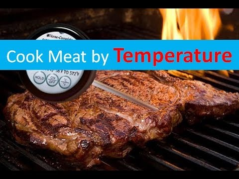 Cook Meat By Temperature