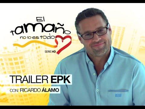 El Tamaño no lo Es Todo - EPK con el Director Ricardo Alamo