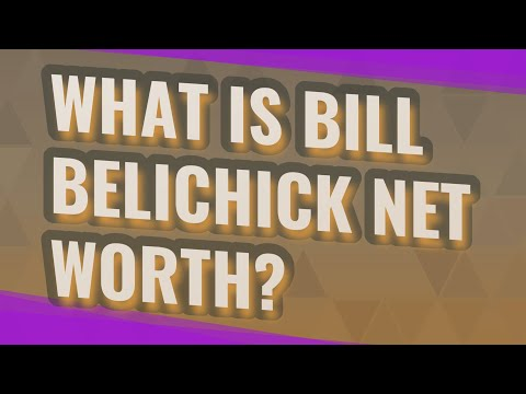 What Is Bill Belichick Net Worth?