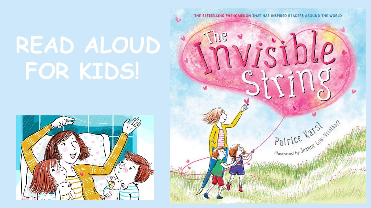 The Invisible String read aloud