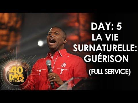 Pasteur Grégory Toussaint | 40 DAY FAST - 5ème Jour | La Vie Surnaturelle: Guérison | TG