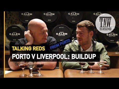Porto v rpool: Buildup  Talking Reds