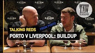 Baixar Porto v Liverpool: Buildup | Talking Reds