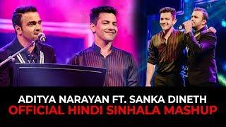 SANKA DINETH feat. Aditya Narayan (Sinhala Hindi Mashup) Thumbnail