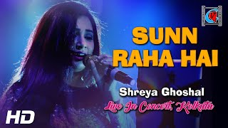 Sun Raha Hai Na Tu - Aashiqui 2 | Female Version By Shreya Ghoshal | Live In Concert | Kolkata