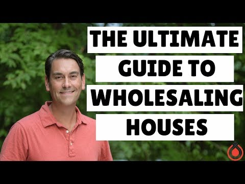 How to Wholesale Real Estate Step by Step: The Ultimate Guide