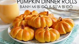 Soft & Fluffy PUMPKIN DINNER ROLL recipe - Cách làm BÁNH MÌ & SỮA BÍ ĐỎ