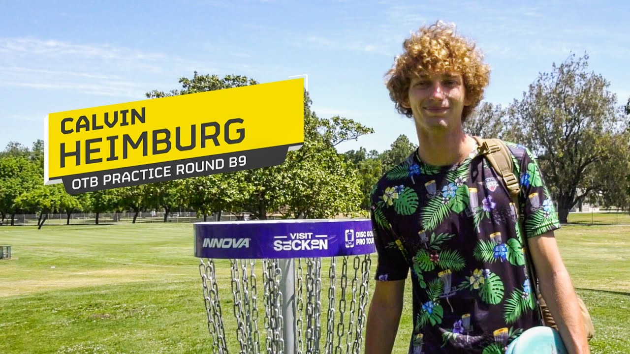 Calvin Heimburg 2021 OTB Practice Round B9