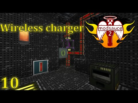 ModSauce 2 (ep 10) Wireless Charger