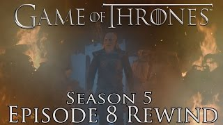 "Game of Thrones REWIND S5E8 - ""Hardhome"" (SPOILERS!)"