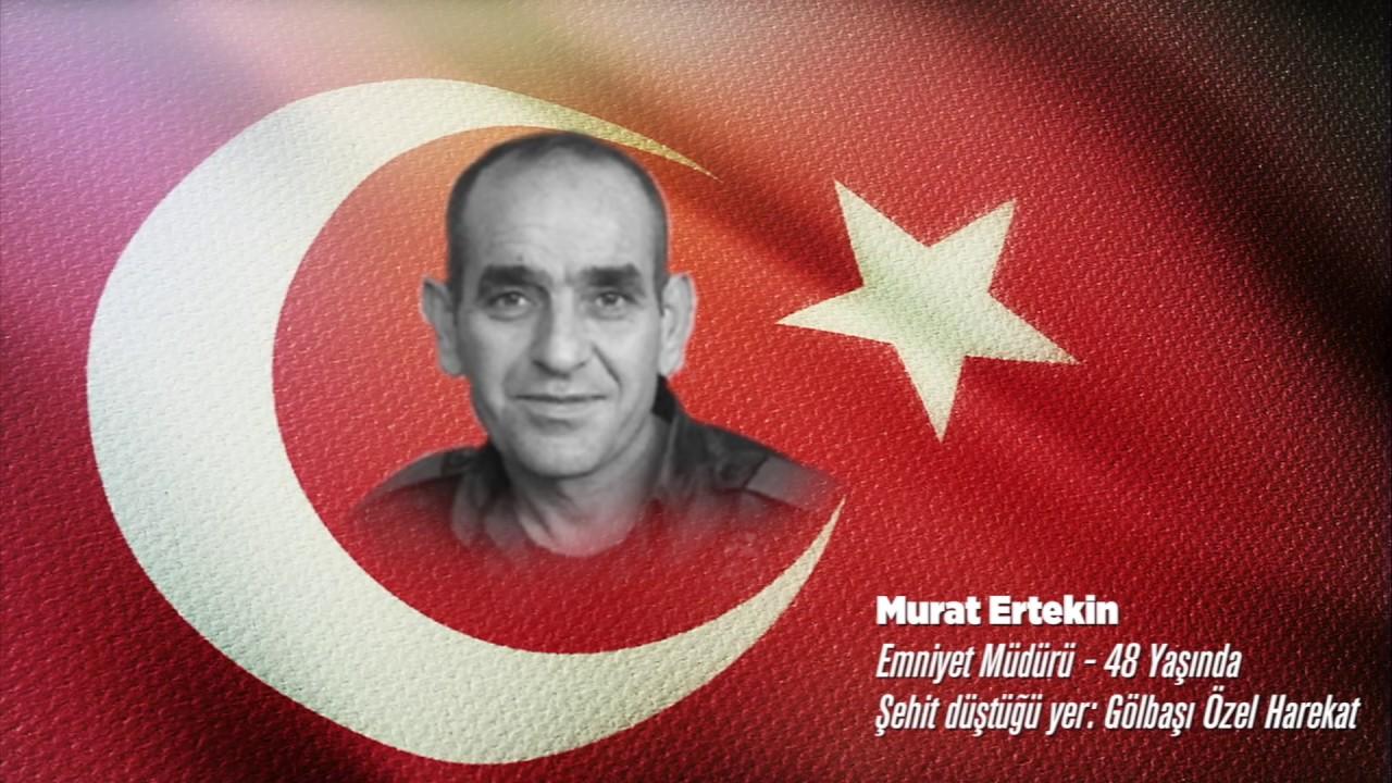 15 Temmuz Şehidi Murat Ertekin