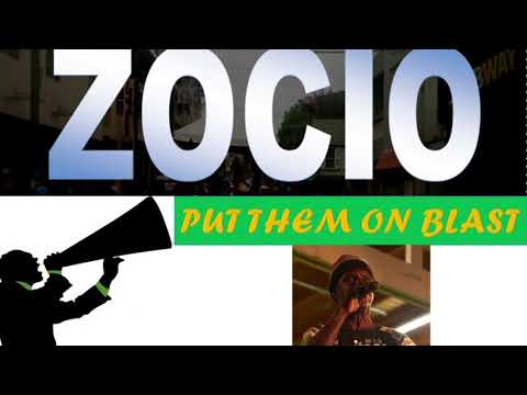 Zocio - Put Them On Blast (Antigua 2019 Calypso)