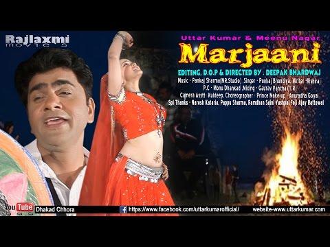 Marjaani मरजानी Song |  Uttar Kumar | Meenu Nagar | MR studio