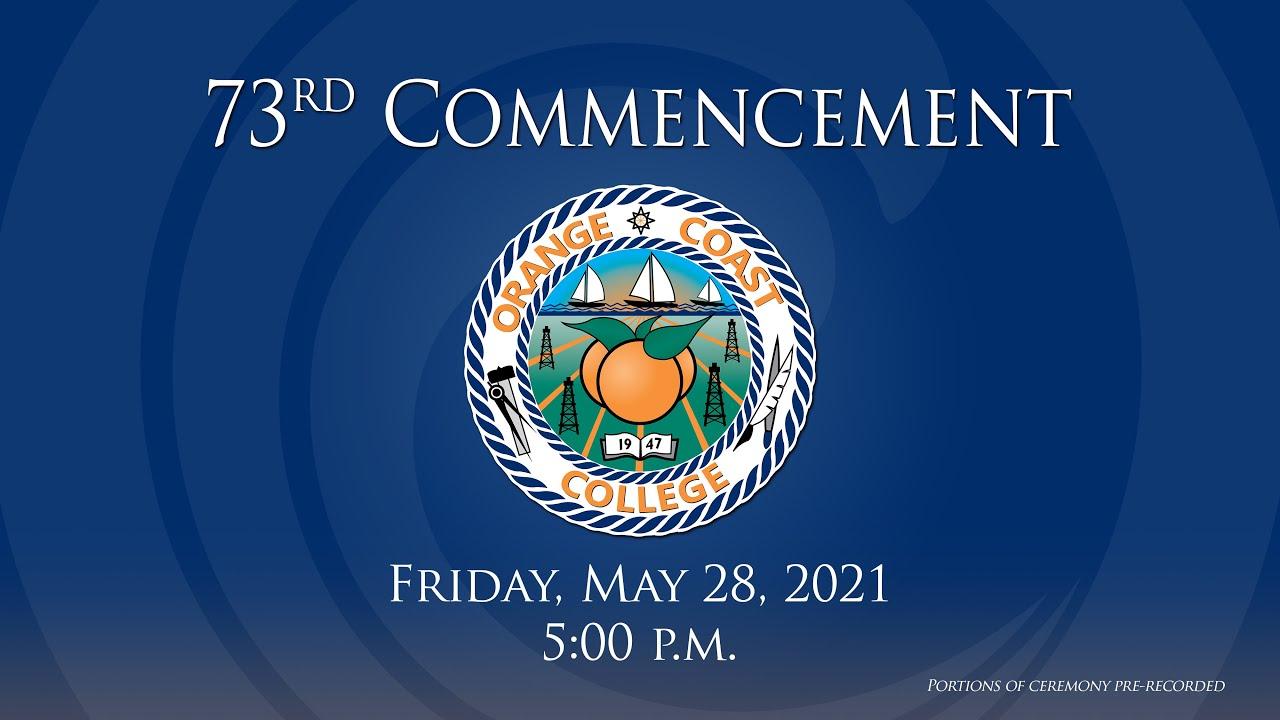 Download 73rd Commencement Ceremony | Orange Coast College